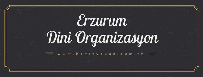 -erzurum -islami-organizasyon-