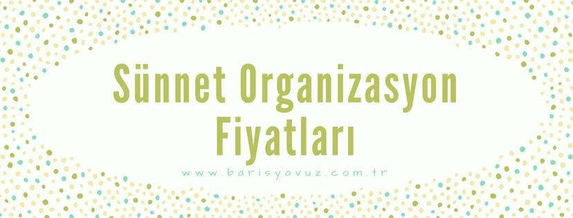 sunnet-organizasyon-fiyatlari